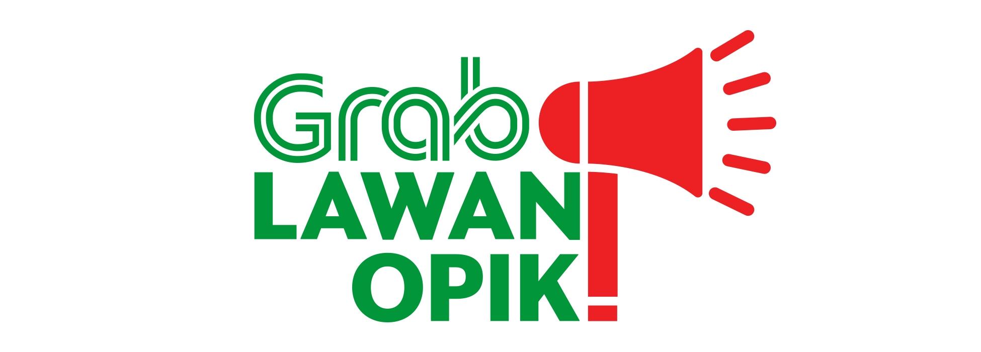 Grab Luncurkan Program 'Grab Lawan Opik!' Berskala Nasional